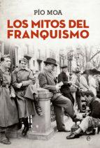los mitos del franquismo-pio moa-9788490603499