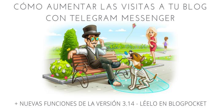 TRAFICO-PARA-TU-BLOG-CON-TELEGRAM Telegram Messenger, fuente de tráfico para tu blog y nuevas funciones