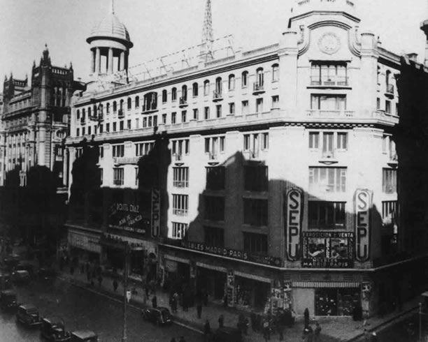 Los almacenes SEPU de la actual Gran Vía de Madrid