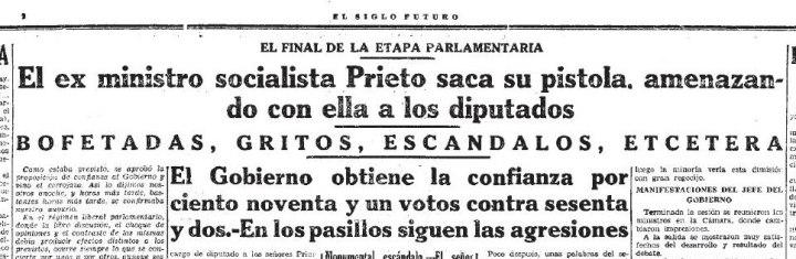 Cuando el socialista Indalecio Prieto sacó su pistola en el Congreso 1934 -  GOLPISMO Y PS-OE - Verdades Ofenden